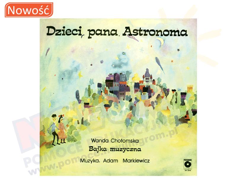 Novum Bajki grajki - Dzieci Pana Astronoma