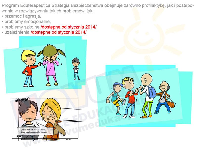 Novum Eduterapeutica Strategia Bezpieczeństwa moduł: Problemy szkolne